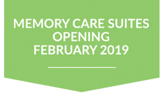 Memory Care Suites Opening February 2019